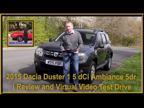 Review and Virtual Video Test Drive In Our 2015 Dacia Duster 1 5 dCi Ambiance 5dr MT15FDF