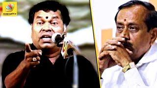 சட்டைய புடிச்சு செவுள்ல அடிச்சிருப்பாரு: Mayilsamy burst out at HRaja on Periyar Issue   Vijayakanth
