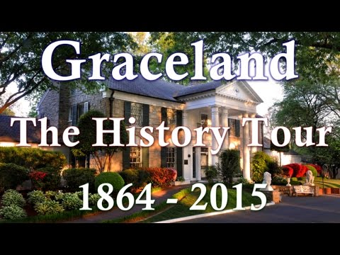 Elvis Presley's Graceland Memphis - The History Tour 1864 - 2015