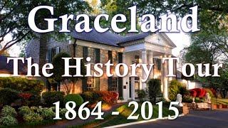Elvis Presley's Graceland Memphis - The History Tour 1864 - 2015