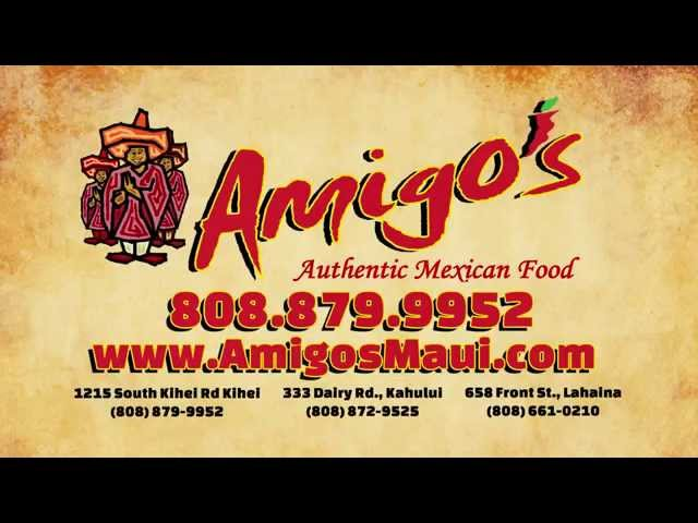 Amigos Maui - Authentic Mexican Food