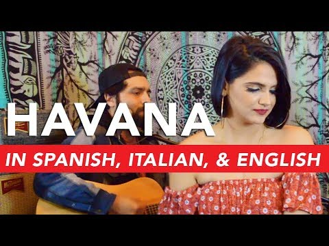 Camila Cabello - Havana (Cover Italian/ Spanish Version) - Iliana Incandela feat. Mando