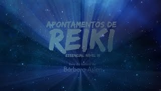 capa de Apontamentos: Reiki Essencial, Nível III de Bárbara Aslan