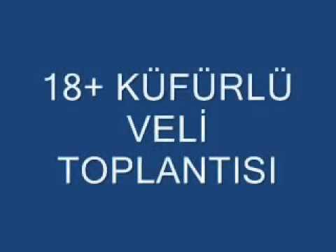 KÜFÜRLÜ VELİ TOPLANTISI +18