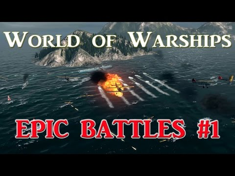 World of Warships - Epic Battles - Episode 1: Battleships and Carriers
