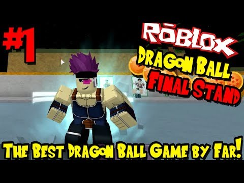 THE BEST DRAGON BALL GAME BY FAR! | Roblox: Dragon Ball Final Stand - Episode 1
