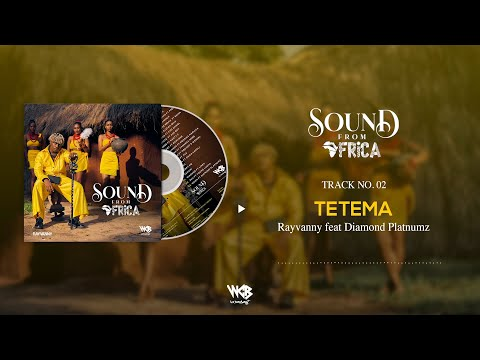 Rayvanny Ft Diamond Platnumz - Tetema (Official Audio)