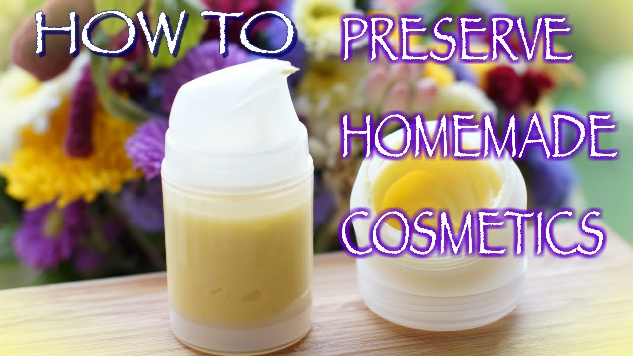 How to Preserve Your Homemade Cosmetics, Home Remedies + Giveaway Pre-Announcement - YouTube