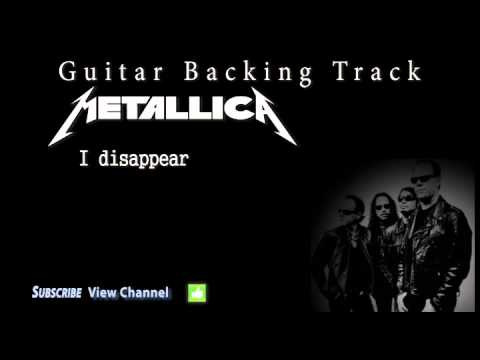 Metallica  I disappear Guitar Backing Track wVocals