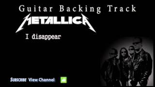 Metallica - I disappear Guitar Backing Track w/Vocals