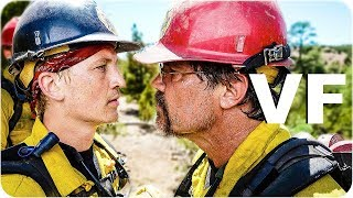 ONLY THE BRAVE Bande Annonce VF (2018) streaming