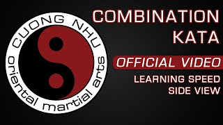 Cuong Nhu Combination Kata - Official Kata - Learning Speed - Side View