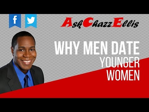 Why men date younger women