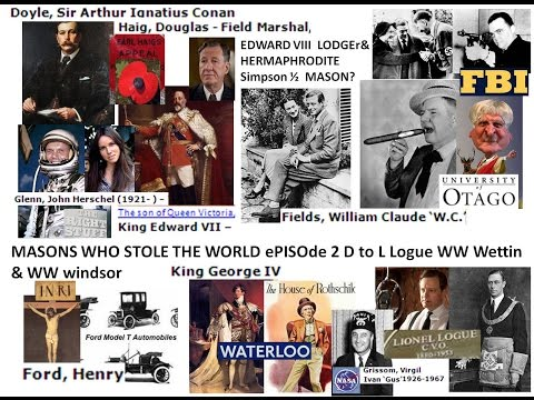 FREEMASONS who STOLE THE WORLD D to L Logue ePISOde 2