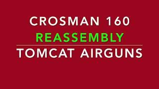 Crosman 160 Rebuild