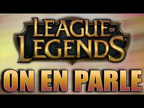 League of Legends - Faut qu'on en parle #2 thumbnail