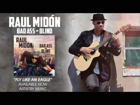 "Raul Midon ""Fly Like An Eagle"""