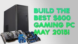 800 gaming video editing pc build may 2015 i5 4590s evga gtx 960 ssc