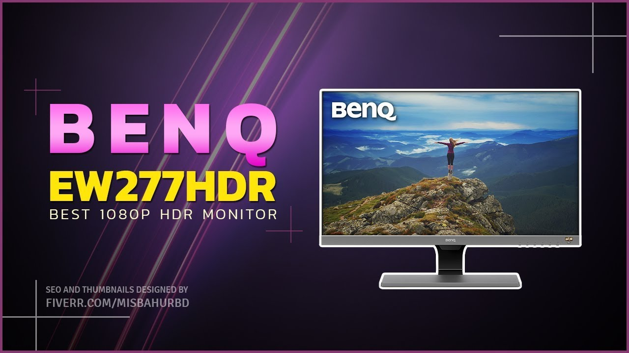 BenQ EW277HDR Monitor Review - Best 1080P HDR Monitor
