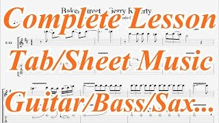 Gerry Rafferty – Baker Street, Solo & Complete Guitar Lesson & Tab (also Sax, keys, Synth and Bass)