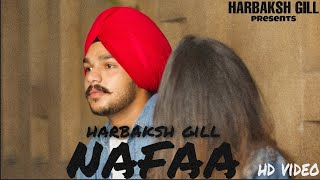 #harbakshgill NAFA (OFFICAL SONG) HARBAKSH GILL | NEW PUNJABI SONG 2019