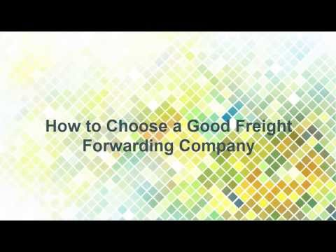 Freight forwarding company sydney: How to Choose a Good Freight Forwarding Company