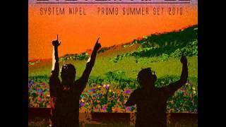 System Nipel   Summer  2010.REMIX DJ SAIME 2013