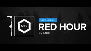 Download Stria - Red Hour [HD] MP3 song and Music Video