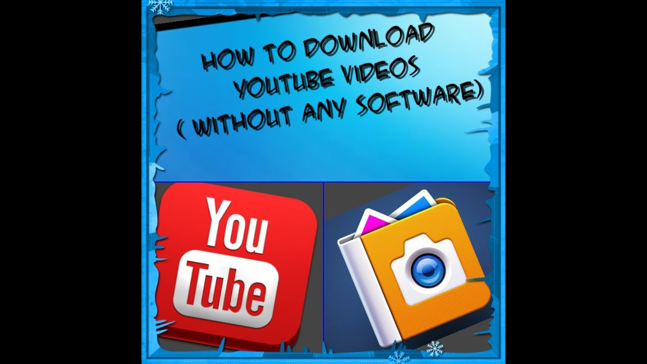 How To Download Youtube Videos Free (without Any App) 20161123