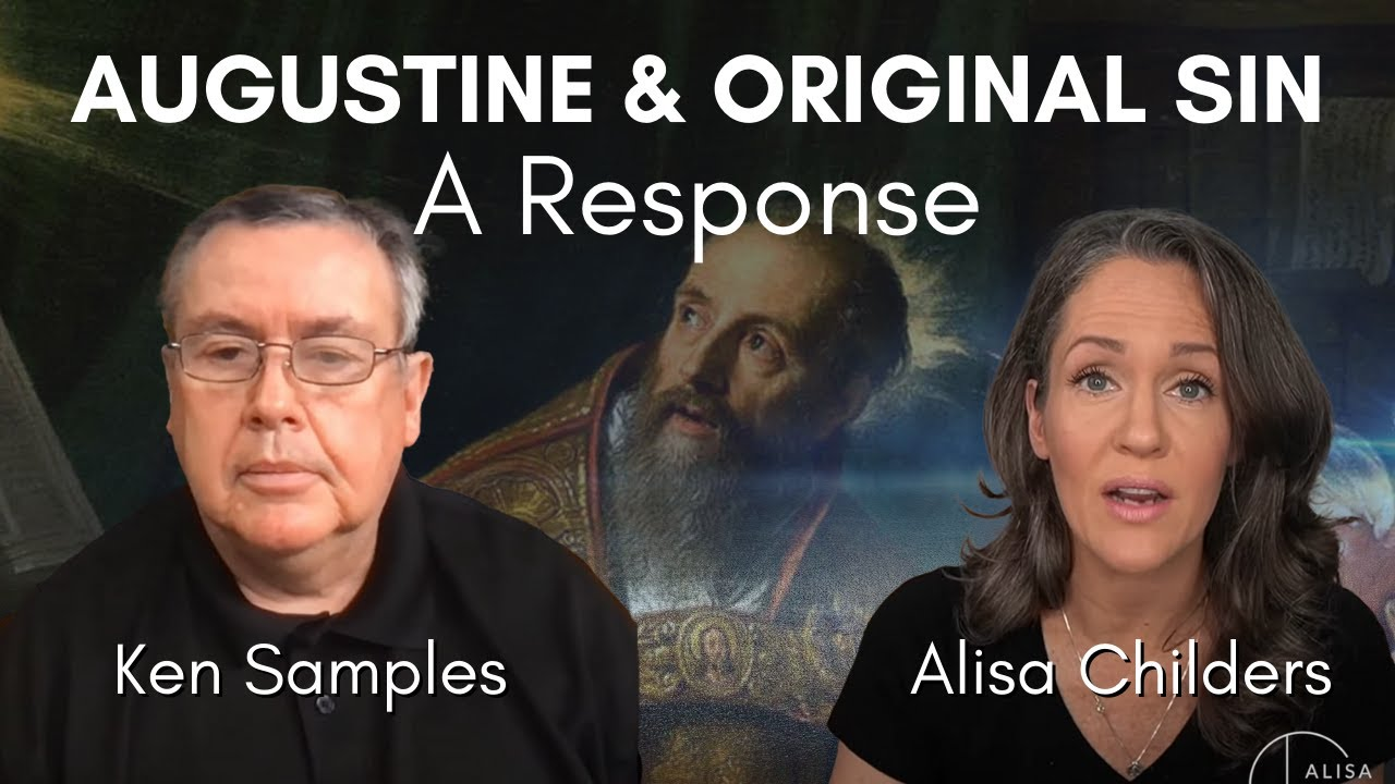 Responding to Alisa Childers & Ken Samples - Pt 1