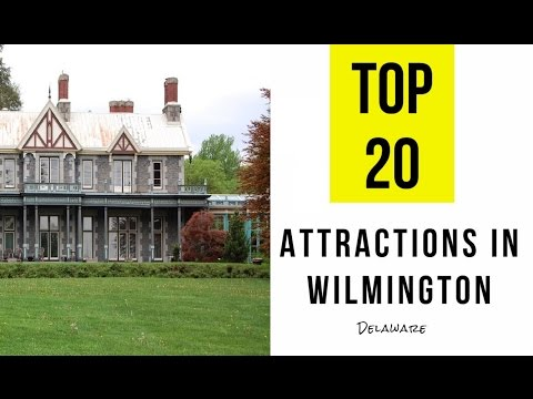 Top 20. Tourist Attractions & Things to Do in Wilmington, Delaware