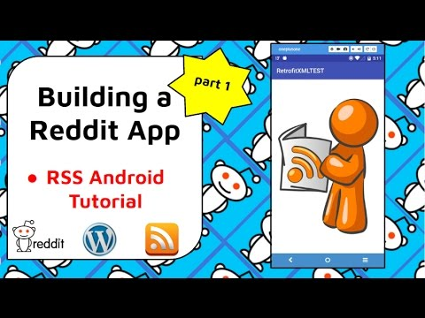 RSS Android Tutorial [Build a Reddit App Part 1]