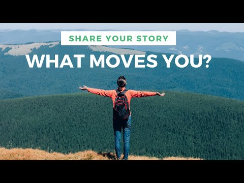 What Moves You?