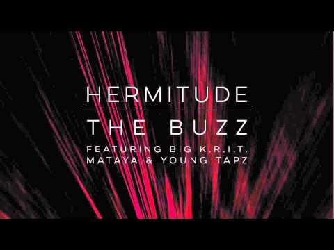 Download Youtube: Hermitude - The Buzz (feat. Big K.R.I.T., Mataya & Young Tapz) [Official Audio]