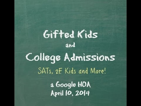 (Not Just) Gifted Kids and College Admissions
