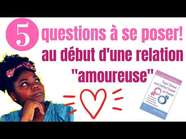 5 questions à se poser au début d'une relation ''amoureuse'' | #GrâceNo