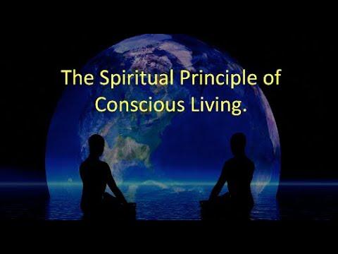 The Spiritual Principle of Conscious Living   Spirituality   Agape