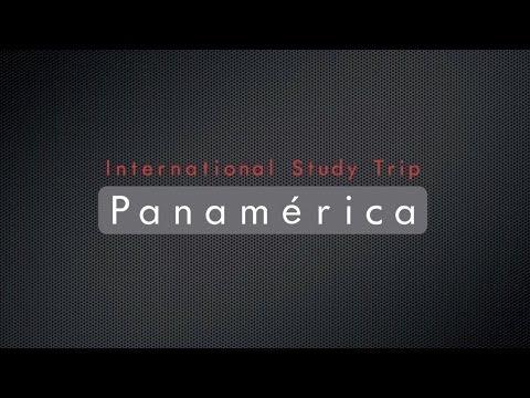 International Study Trip 2013 - 'Panamerica'