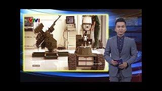 Không thể ngờ Việt Nam chế tạo được vũ khí còn mạnh hơn cả Nga, TQ dựng tóc gáy