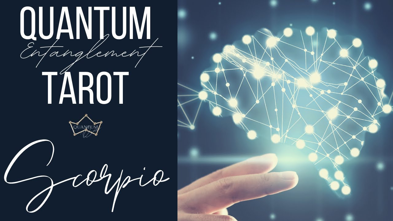 Scorpio - Things are going to move fast! - Entanglement Tarotscope