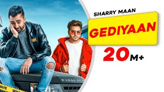 Gediyaan | Sharry Maan feat. MistaBaaz | Deep Fateh | Jamie | Latest Song 2019