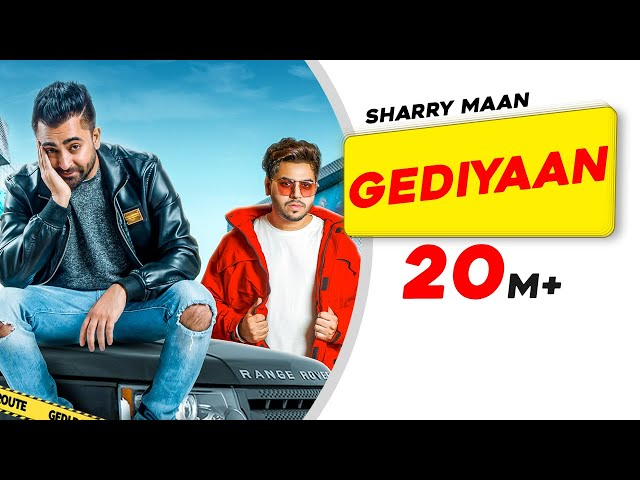 Gediyaan | Sharry Maan feat. MistaBaaz | Deep Fateh | Jamie | Latest Punjabi Song 2019