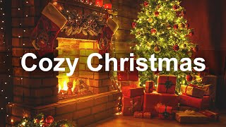 Christmas Fireplace Music  Cozy Christmas Piano Music  Relax Instrumental Christmas Ambience