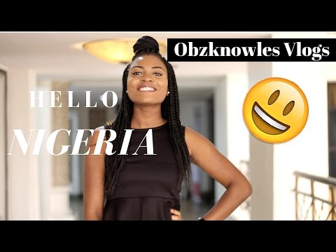 Welcome to Obzknowles Vlogs: Hello Nigeria