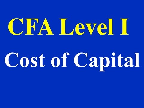 2015- CFA Level I- Cost of Capital- Part I (of 8)