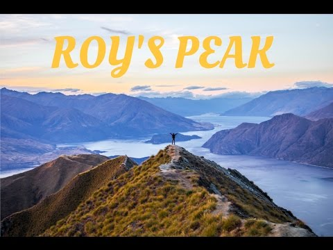 UN EFFORT RECOMPENSÉ - Roy's Peak, New Zealand