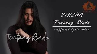 Download Virzha - Tentang Rindu (unofficial lyric)