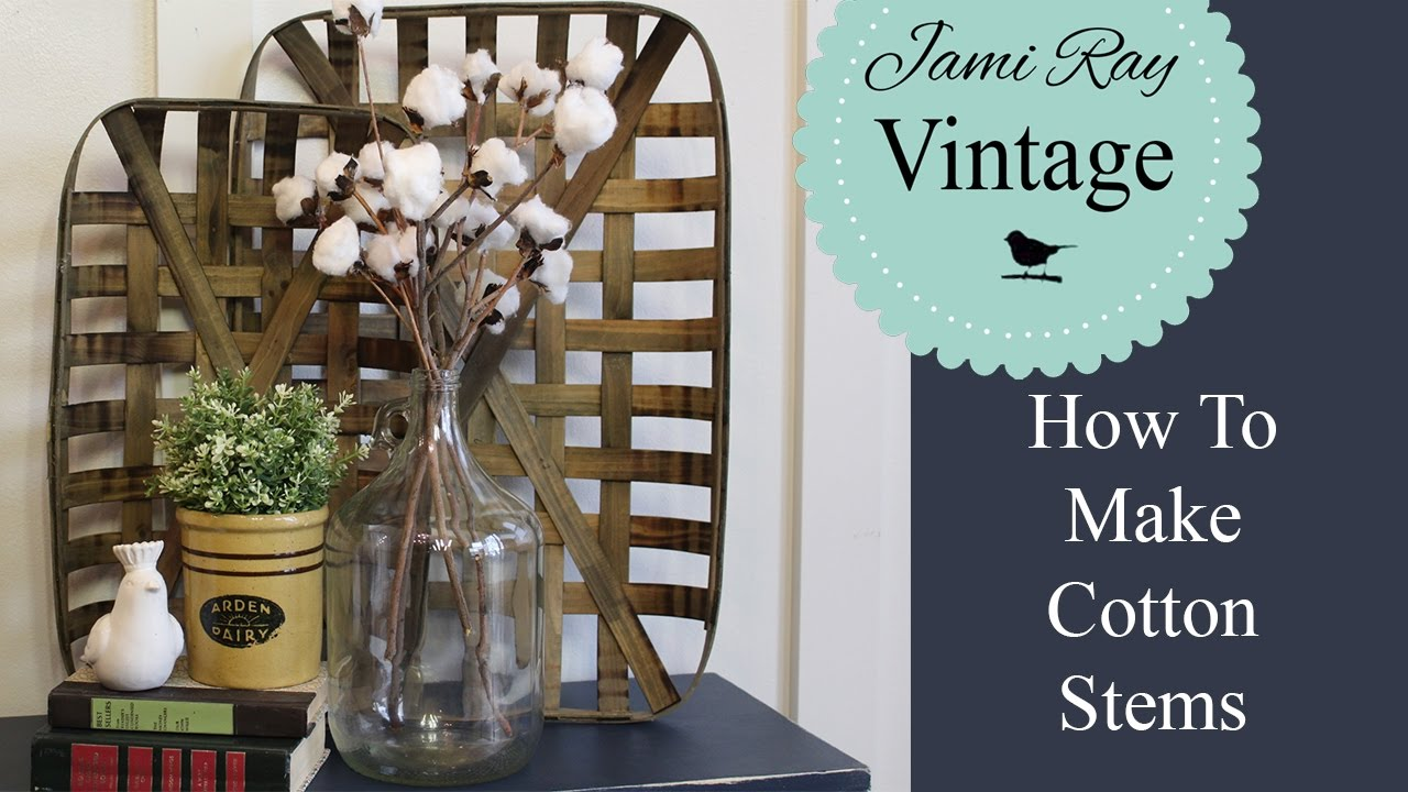 How To Make Cotton Stems Jami Ray Vintage Youtube