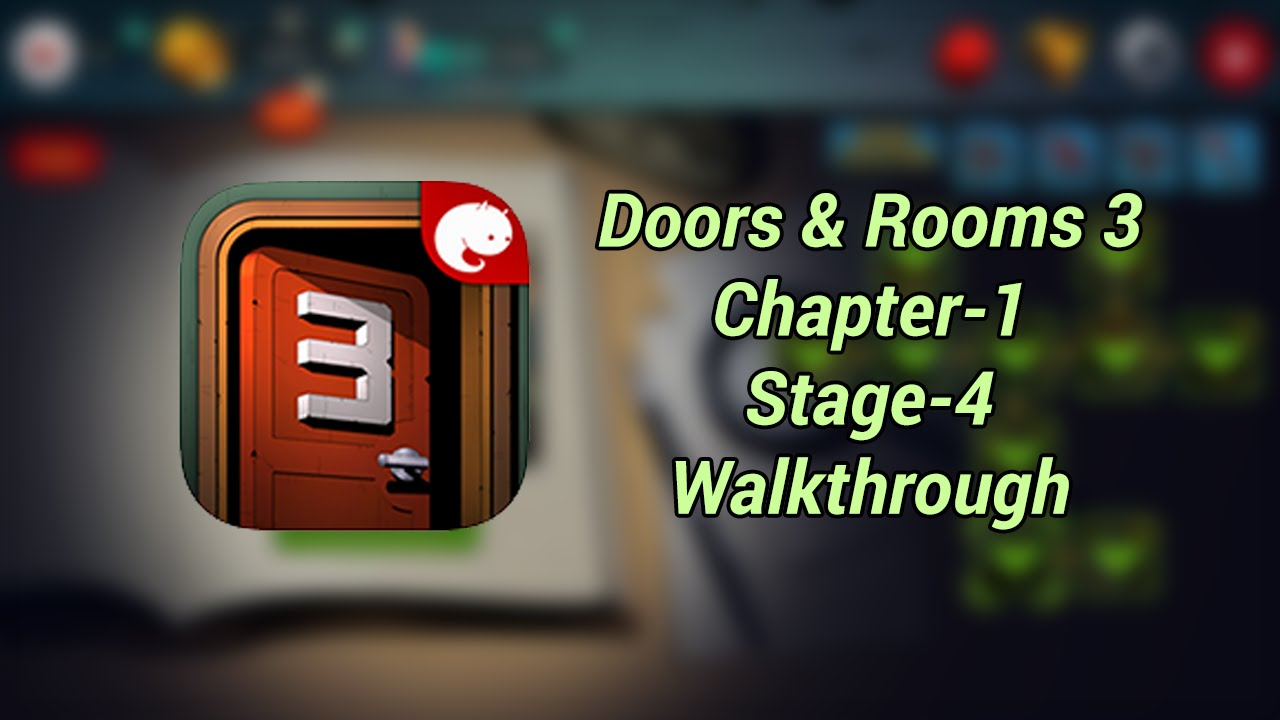 Doors And Rooms  Chapter  Stage