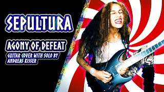 Sepultura - Agony of Defeat | guitar cover with solo by sanfrancisca5150